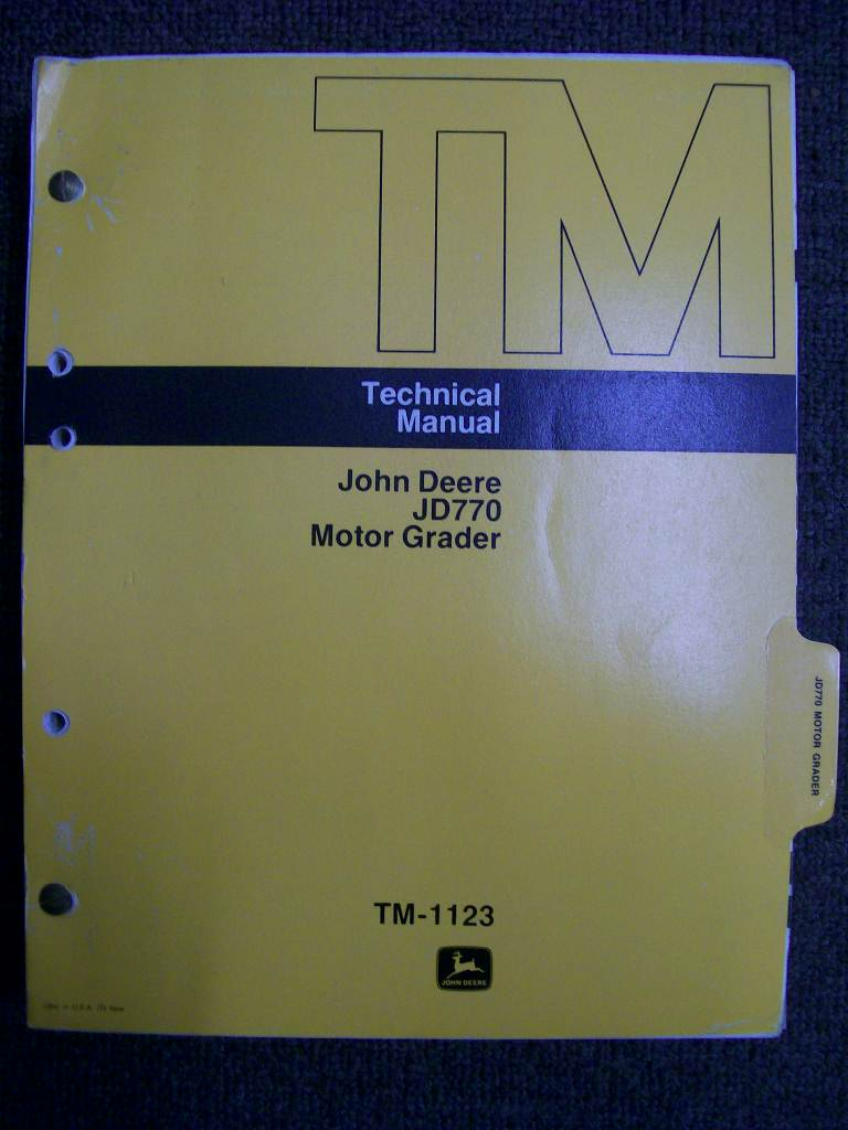 JOHN DEERE JD770 MOTOR GRADER FACTORY REPAIR WORKSHOP MANUAL