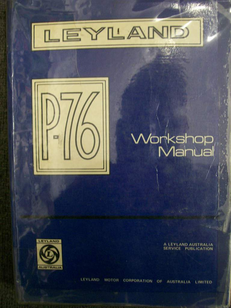 LEYLAND P76 V8 & 6 CYL FACTORY THICK WORKSHOP MANUAL