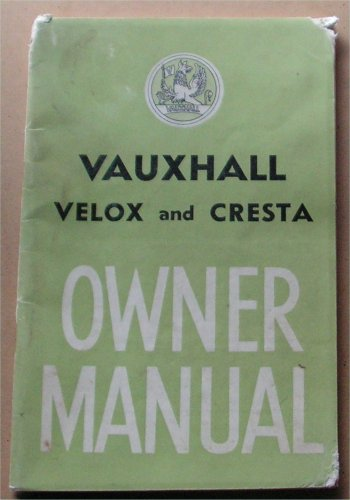 VAUXHALL VELOX CRESTA 1960 1961 1962 OWNERS MANUAL