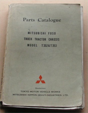 MITSUBISHI FUSO 1961 T352 T353 CHASSIS PARTS BOOK