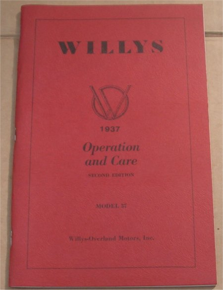 WILLYS 1937 MODEL 37 OWNERS MANUAL