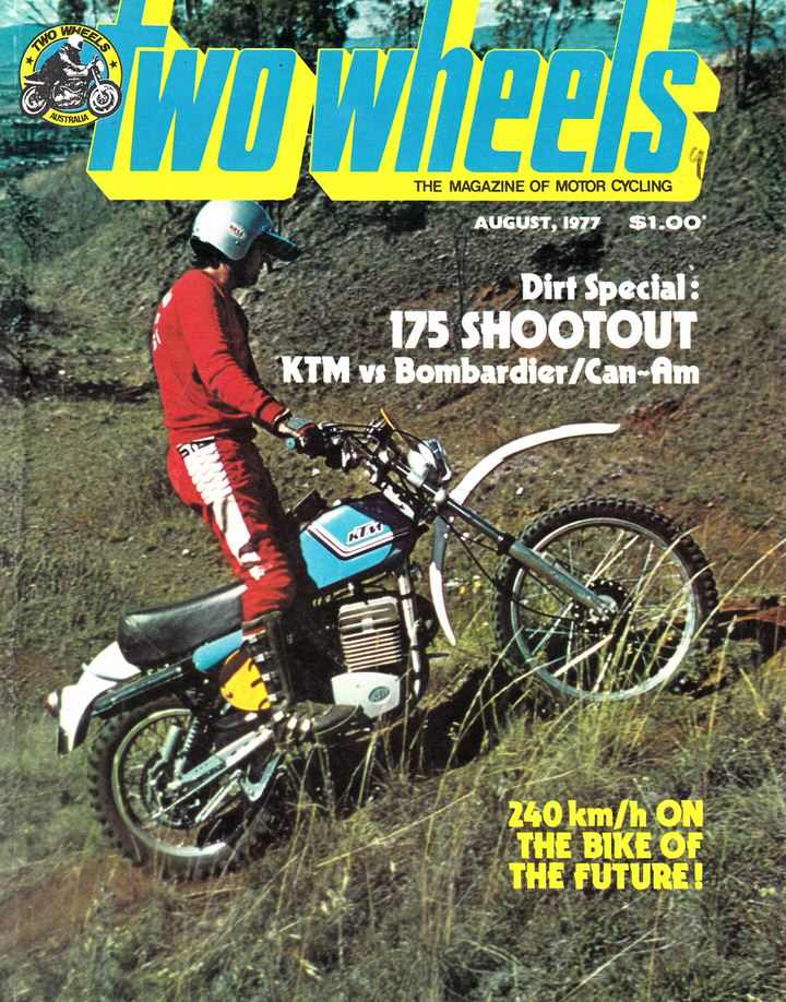 TWO WHEELS MAGAZINE 1977/08 KTM CAM-AM BOMBARDIER HONDA 750 K6