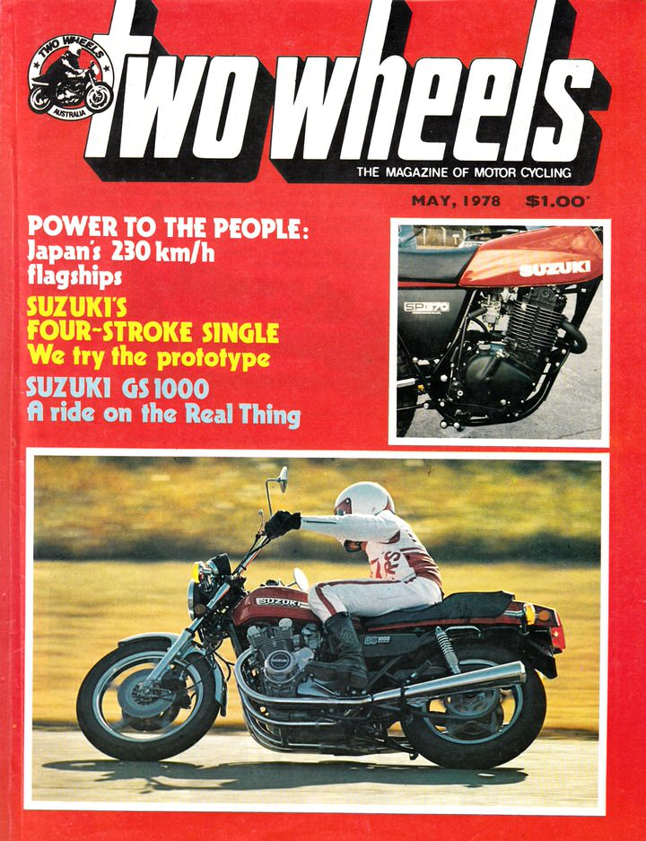 TWO WHEELS MAGAZINE 1978/05 HONDA 750K7 MONTESA 250 SP370 SUZUKI