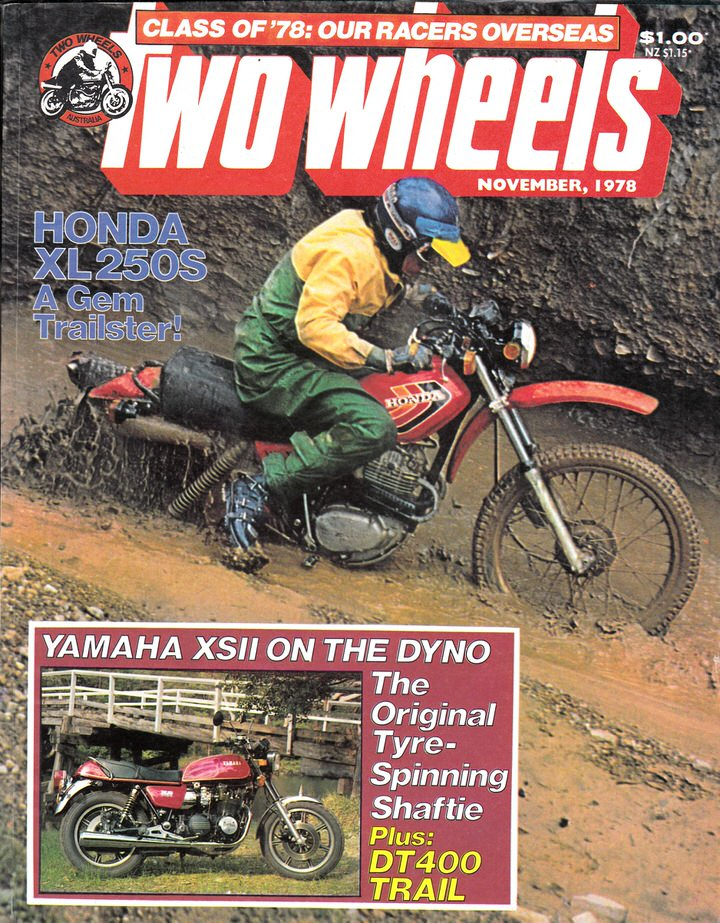 TWO WHEELS MAGAZINE 1978/11 XL 250  YAMAHA XS11 DT400E