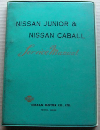 NISSAN JUNIOR  CABALL 40 C141 WORKSHOP MANUAL