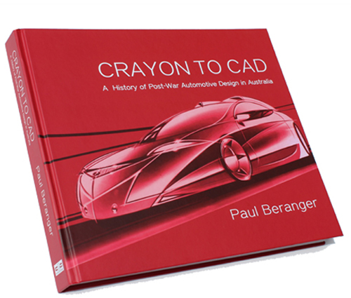CRAYON TO CAD A HISTORY POST-WAR AUTOMOTIVE DESIGN IN AUSTRALIA