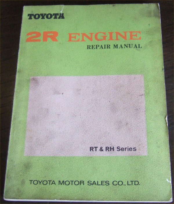 TOYOTA R 1969 1970 1971 2R ENGINE MANUAL CORONA HI