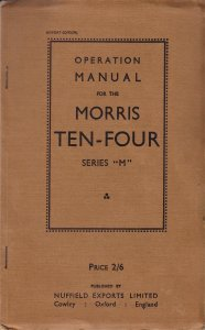 MORRIS TEN FOUR SERIES M 1947 OPERATION MANUAL