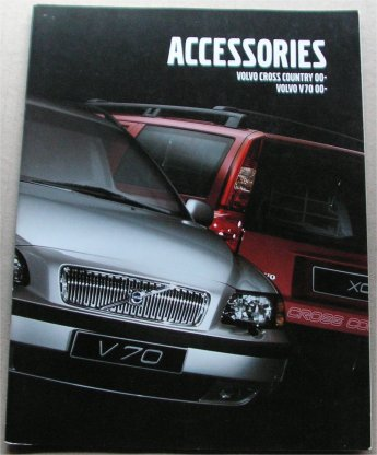 VOLVO V70 CROSS COUNTRY ACCESSORIES BROCHURE