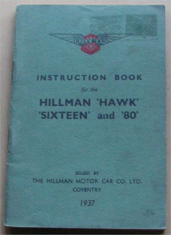 HILLMAN HAWK SIXTEEN 16 80 1937 INSTRUCTION BOOK