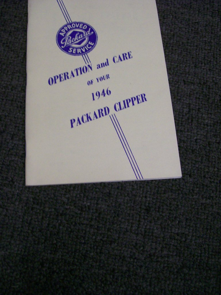 PACKARD 1946 CLIPPER REPRINT OWNER OPERATION HANDBOOK