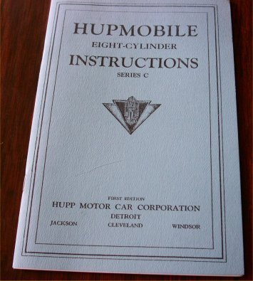 HUPMOBILE SERIES C 8 CYLINDER INSTRUCTION MANUAL