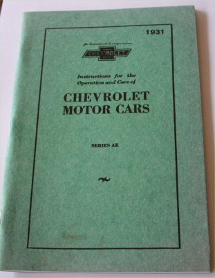 CHEVROLET 1931 AE REPRINT OWNERS MANUAL