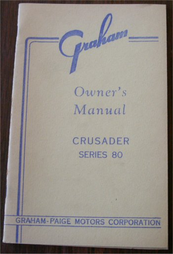 GRAHAM CRUSADER SERIES 80 1936 OWNERS MANUAL