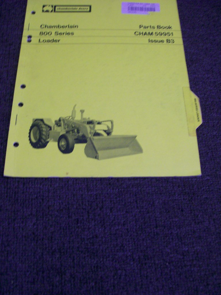 CHAMBERLAIN 800 LOADER ORIGINAL ILLUSTRATED PARTS CATALOG