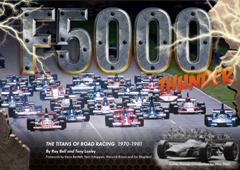 FORMULA 5000 Thunder The Titans of Road Racing 1970-1982
