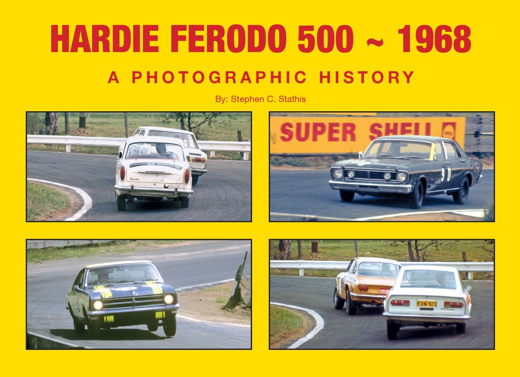 BATHURST 1968 HARDIE FERODO NEW BOOK BY STATHIS soft COVER