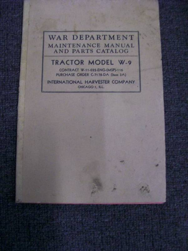 INTERNATIONAL McCORMICK DEERING W9 TRACTOR 1941 PARTS & HANDBOOK