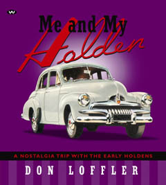 ME AND MY HOLDEN FX FJ BY DON LOFFLER BRAND NEW