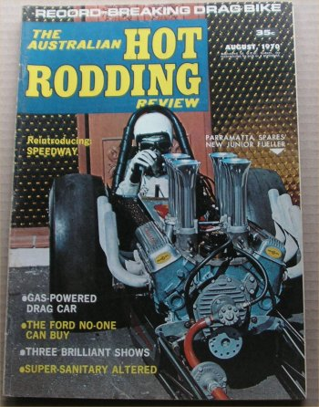 AUSTRALIAN HOT RODDING REVIEW 1970/08