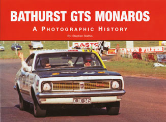 BATHURST GTS MONAROS BOOK HK HT HQ HG BY S STATHIS SOFTCOVER