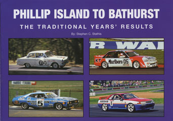 NEW PHILLIP ISLAND BATHURST TRADITIONAL YEARS RESULTS SOFTCOVER