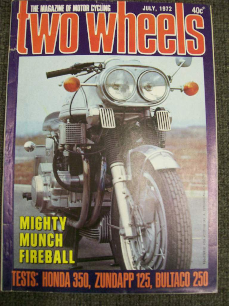 TWO WHEELS MAGAZINE 1972/07 NSU MUNCH METRALLA ARIEL 4 BSA B40