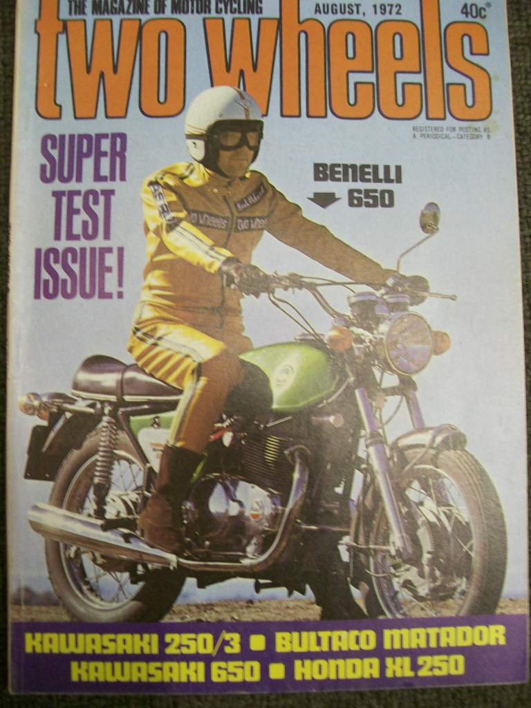 TWO WHEELS MAGAZINE 1972/08 BENELLI 650 BULTACO MATADOR SD